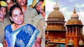 nalini-case-demanding-parole-extended-by-one-month-the-high-court-ordered-the-government-to-respond