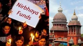 report-of-nirbhaya-s-handling-of-funds-high-court-notice-to-tamil-nadu-government
