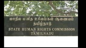 harassment-of-a-irular-caste-student-who-applied-for-a-caste-certificate-human-rights-commission-comes-forward-and-files-a-case