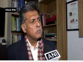 manish-tewari-flays-ill-informed-congressmen-taking-swipes-at-upa-govt