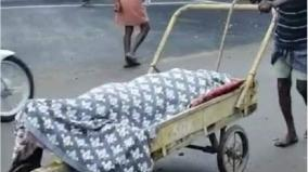 theni-son-carries-the-corpse-of-his-mother-in-trolley-as-neighbours-insist-to-dispose-the-body-earliest
