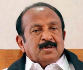 vaiko-urges-state-and-central-governments