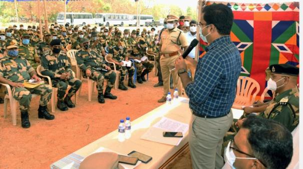 addition-of-8-company-auxiliary-forces-to-thoothukudi-surveillance-intensity-to-prevent-distribution-of-money-and-gifts