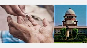 begging-cannot-be-prevented-don-t-look-at-it-from-the-perspective-of-the-affluent-the-supreme-court