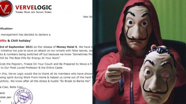 A CEO Declared Holiday For Employees To Watch Money Heist 5