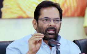 india-follows-constitution-union-minister-naqvi-shows-mirror-to-taliban-over-raising-voice-for-muslims-in-kashmir-remark