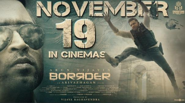 arun-vijay-starring-border-release-date-announced